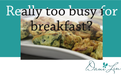 Too Busy For Breakfast?