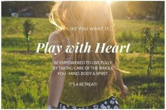 Play with Heart retreat
